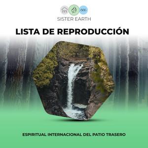 Lista de Reproducción Espiritual Internacional del Patio Trasero