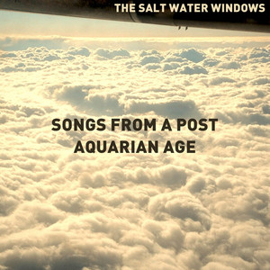 Songs from a Post-Aquarian Age album