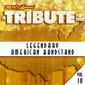 A Tribute to the Legendary American Bandstand, Vol. 10 album