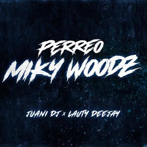 Perreo Miky Woodz