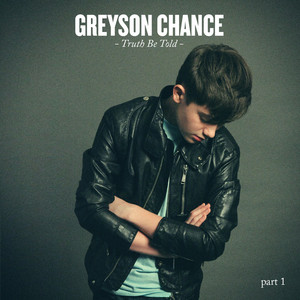 Truth Be Told part 1 - Greyson Chance