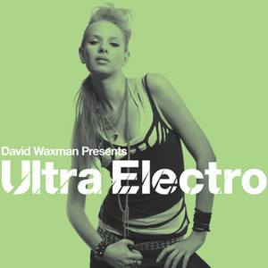David Waxman presents Ultra Electro album