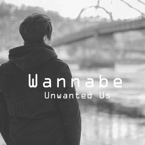 Unwanted Us