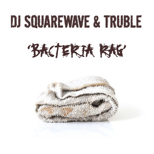 Bacteria Rag