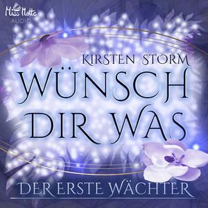 Wünsch Dir Was (Der Erste Wächter) Audiobook