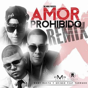 Amor Prohibido (Remix)