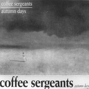Some Fair Day by The Coffee Sergeants
