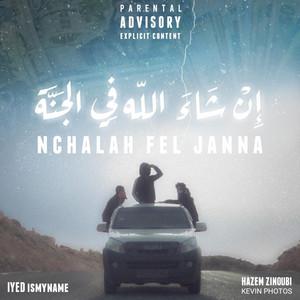 Nchalah Fel Janna
