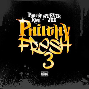 Philthy Fresh 3