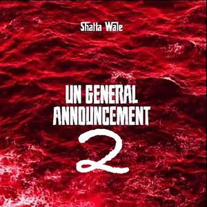 Un General Announcement, pt. 2