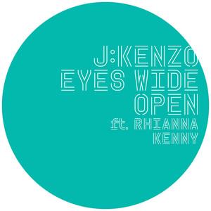Eyes Wide Open (feat. Rhianna Kenny) [Remixes]