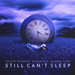 Still Can't Sleep