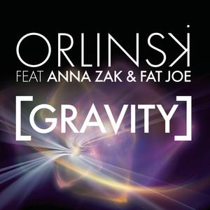 Gravity (feat. Anna Zak & Fat Joe)