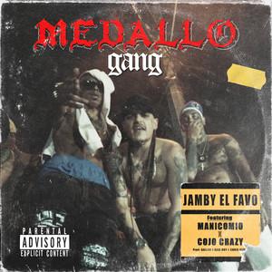 Medallo Gang