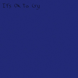 It's OK to Cry cover art