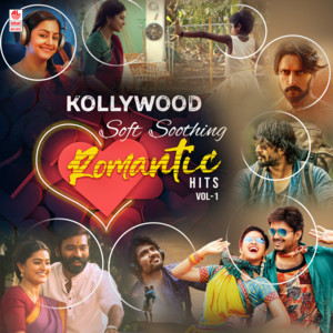 Kollywood Soft Soothing Romantic Hits Vol-1
