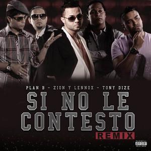 Si No Le Contesto (Remix)