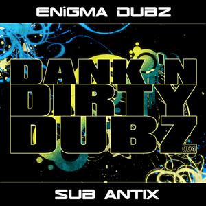 Enigma Dubz vs. Sub Antix