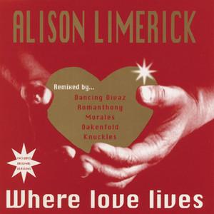 Where Love Lives - Dancing Divaz Club Mix by Alison Limerick, Dancing Divaz