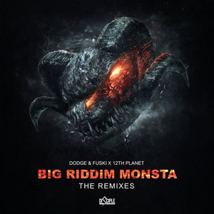 Big Riddim Monsta (The Remixes)