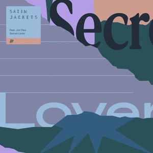 Secret Lover by Satin Jackets, Jon Paul