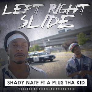 Left Right Slide (feat. A Plus Tha Kid) - Single
