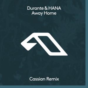 Away Home (Cassian Remix)