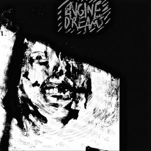Engine Dreams