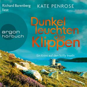Dunkel leuchten die Klippen - Ein Krimi auf den Scilly-Inseln, Band 2 (Ungekürzte Lesung) Audiobook
