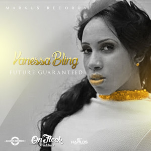 Vanessa Bling – Future Guaranteed (Acapella)