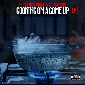 Cooking On A Come Up - EP