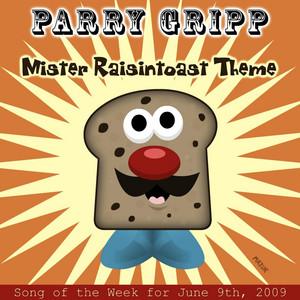 Mr. Raisintoast Theme