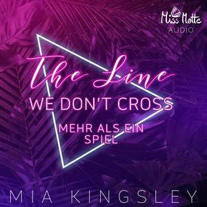 The Line We Don't Cross (Mehr als ein Spiel) Audiobook