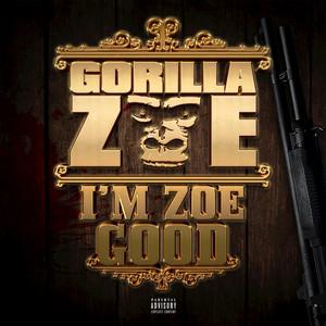 I'm Zoe Good (Deluxe Edition)