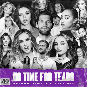 Little Mix, Nathan Dawe – No Time For Tears (Acapella)