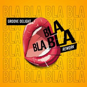 Bla Bla Bla - Rework cover art
