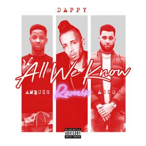 All We Know (Ambush x Asco Remix)