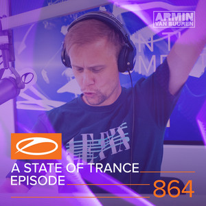 A State Of Trance (ASOT 864) - Coming Up, Pt. 3 cover art