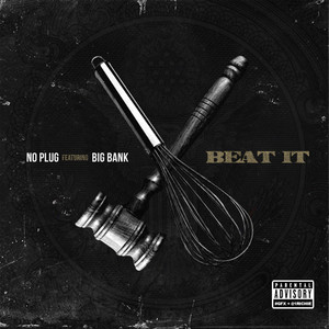 Beat It (feat. Big Bank)