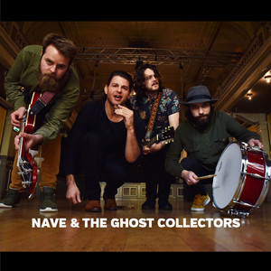 Nave & The Ghost Collectors