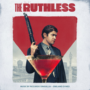 The Ruthless (Original Motion Picture Soundtrack) album