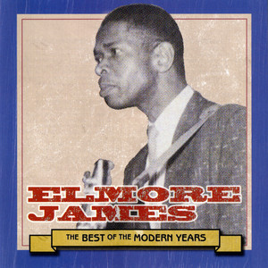 Early In The Morning by Elmore James