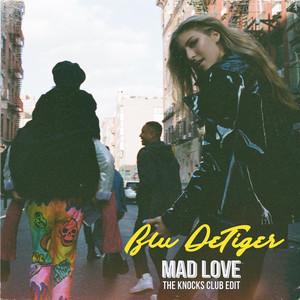 Mad Love (The Knocks Club Edit)