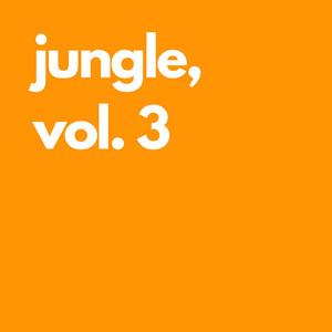 Jungle, Vol. 3