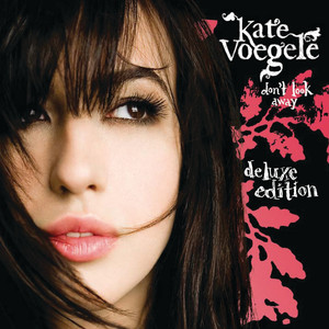 Don't Look Away (Deluxe Edition)