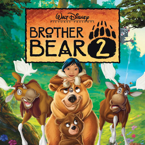 Brother Bear 2 (Original Soundtrack)
