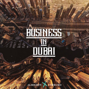 Business in Dubai (feat. Farruko)