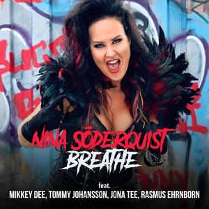 Breathe by Nina Söderquist, Mikkey Dee, Jona Tee, Tommy Johansson, Rasmus Ehrnborn