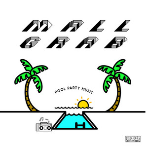 Mall Grab · Pool party music