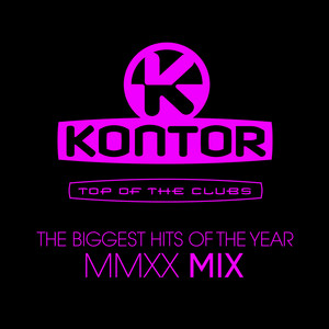 Kontor Top of the Clubs - The Biggest Hits of the Year MMXX Mix